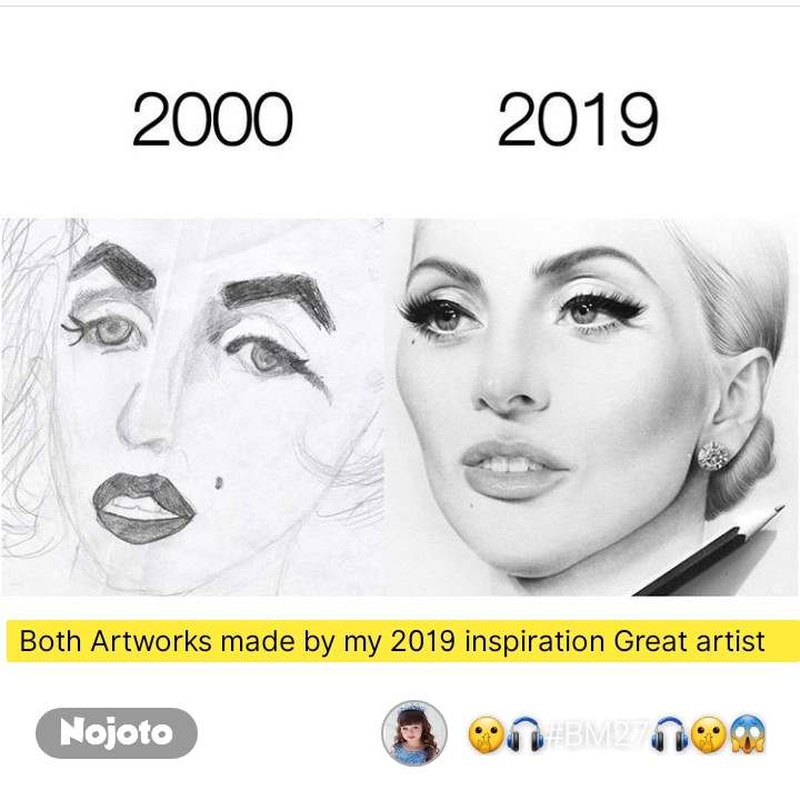 Both Artworks made by my 2019 inspiration Great artist    #NojotoQuote