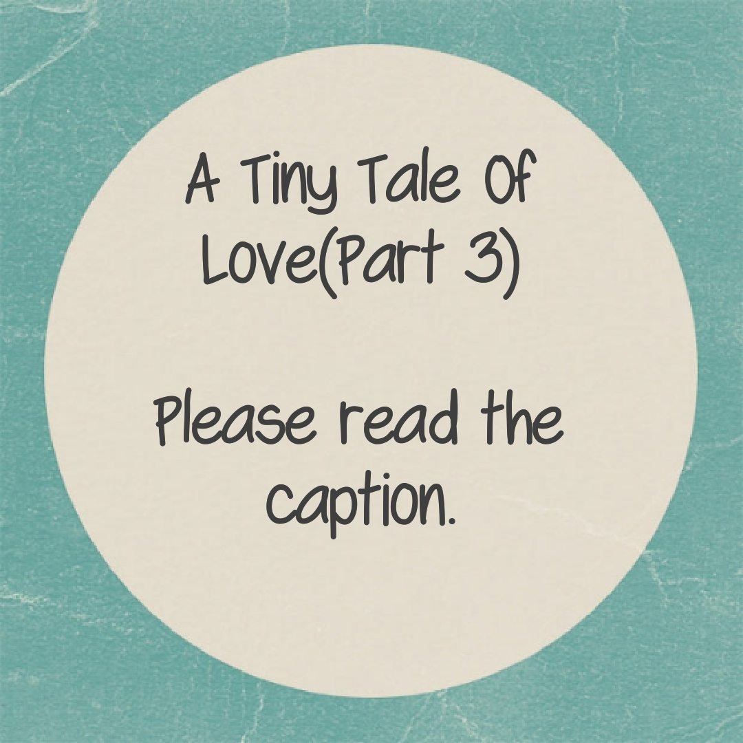 A Tiny Tale Of Love(Part 3) 'Hey, Rohan!Have you