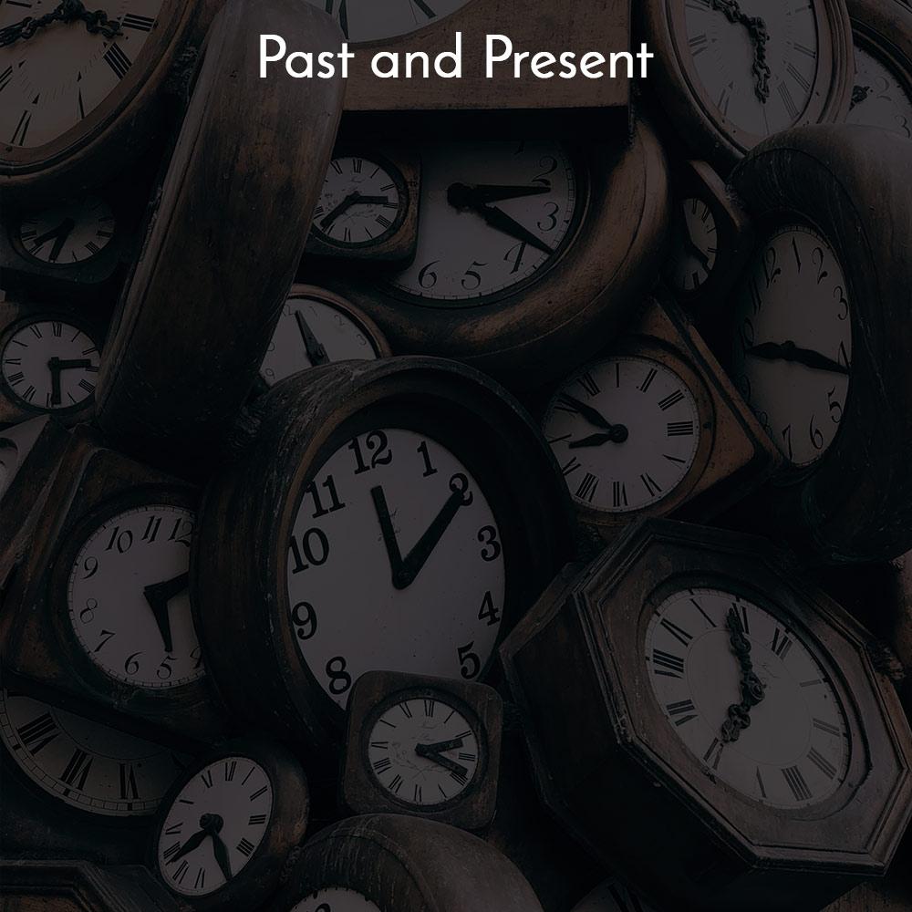 Past present quotes