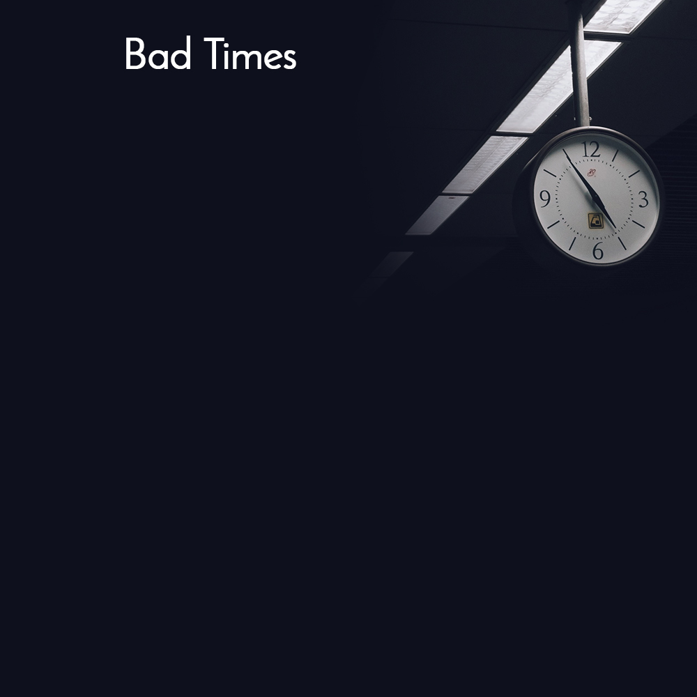 Bad time quotes